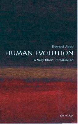 Human Evolution by Bernard Wood