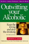 Outwitting Your Alcoholic REV/