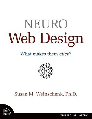 Neuro Web Design by Susan M. Weinschenk