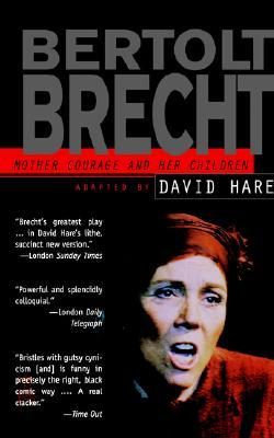 Mother Courage and Her Children by Bertolt Brecht