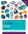The Godsfield Crystal Bible Volume 1: The Definitive Guide to Over 200 Crystals (Godsfield Bible)