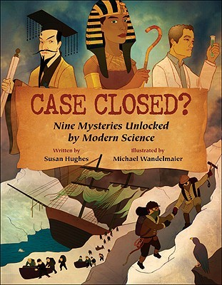 Case Closed? by Susan Hughes