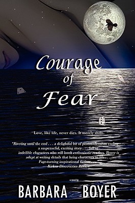 Courage of Fear by Barbara Boyer