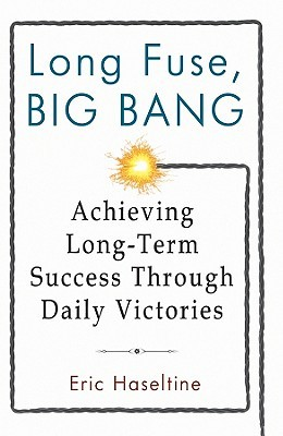 Long Fuse, Big Bang by Eric Haseltine
