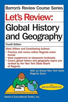 Let's Review Global History and Geography by Mark Willner