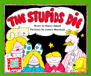 The Stupids Die by Harry Allard