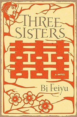 Three Sisters by Bi Feiyu