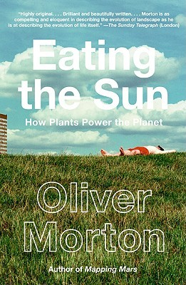 Eating the Sun by Oliver Morton