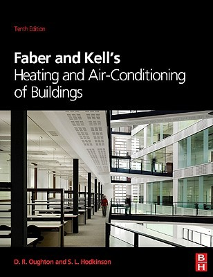 Faber & Kell's Heating and Air-Conditioning of Buildings by Doug Oughton