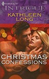 Christmas Confessions (Harlequin Intrigue #1098)