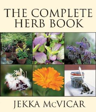 The Complete Herb Book by Jekka McVicar