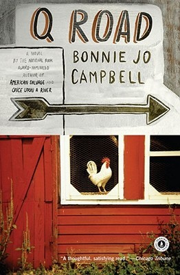 Q Road by Bonnie Jo Campbell