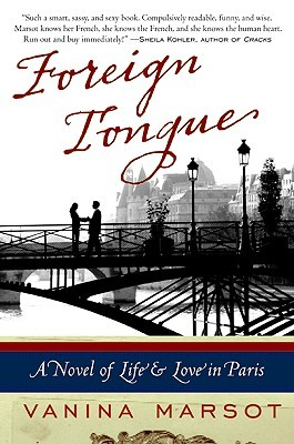 Foreign Tongue by Vanina Marsot
