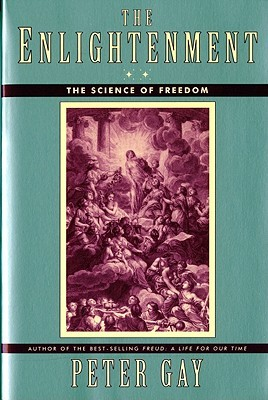 The Science of Freedom (The Enlightenment)