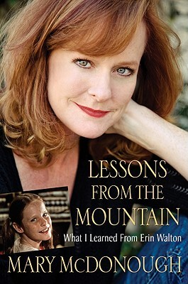 Lessons From the Mountain by Mary McDonough