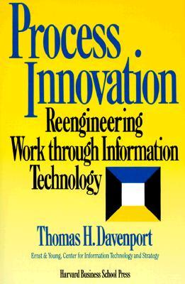 Process Innovation by Thomas H. Davenport