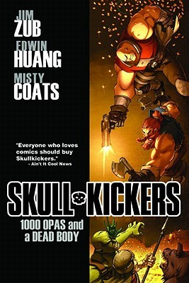 Skullkickers Volume 1: 1000 Opas and a Dead Body