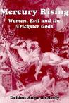 Mercury Rising: Women, Evil and the Trickster Gods