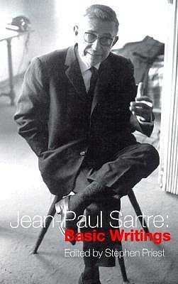 Basic Writings by Jean-Paul Sartre