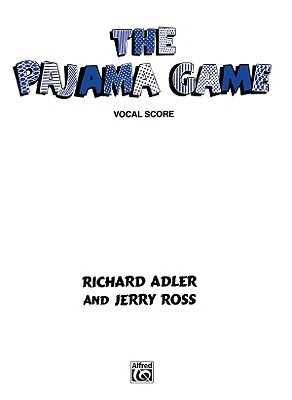 The Pajama Game: Vocal Score