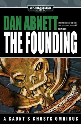 The Founding by Dan Abnett
