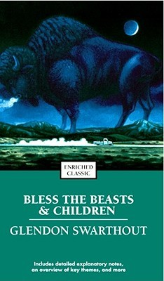 an analysis of the bless the beast and children book by glendon swarthout From the author of the homesman, glendon swarthout's bless the beasts & children is the classic coming-of-age novel that explores the fabric of the american ideal—as seen through the eyes of rebellious youth.