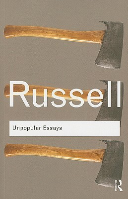 Unpopular Essays by Bertrand Russell
