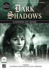 Clothes of Sand (Dark Shadows Dramatic Readings, #3)