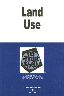 Land Use in a Nutshell by John R. Nolon