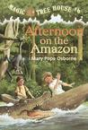 Afternoon on the Amazon by Mary Pope Osborne