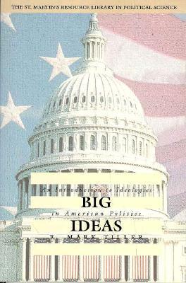 Big Ideas by R. Mark Tiller