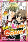 Fall in Love Like a Comic!, Vol. 02