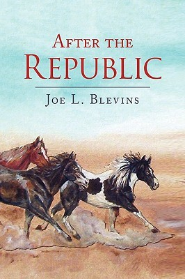 After the Republic by Joe L. Blevins
