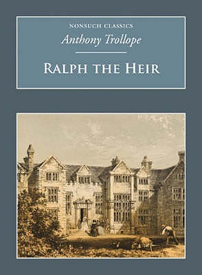 Ralph The Heir by Anthony Trollope