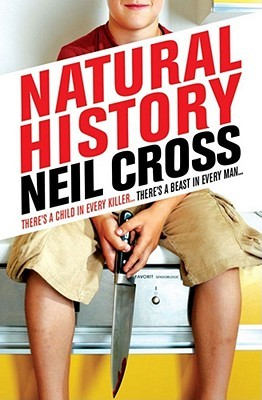 Natural History by Neil Cross