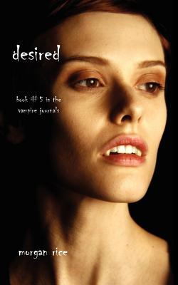 Desired (The Vampire Journals #5)