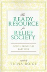 The Ready Resource for Releif Society by Trina Boice