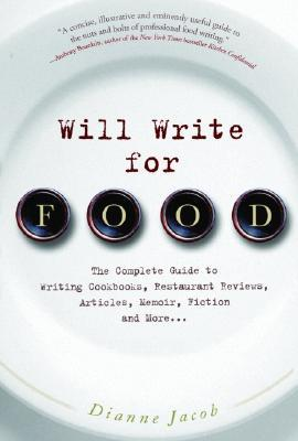 Will Write for Food by Dianne Jacob