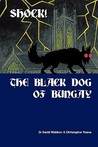 Shock! the Black Dog of Bungay