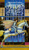 Arrow's Flight by Mercedes Lackey