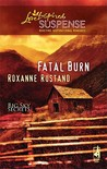 Fatal Burn (Steeple Hill Love Inspired Suspense) (Big Sky Series, #2)