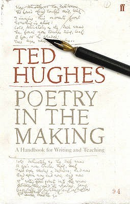 Poetry in the Making by Ted Hughes
