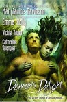 Demon's Delight (Tale of the Demon World, #4)