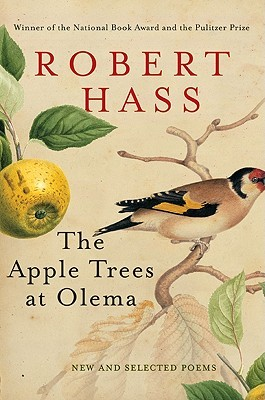 The Apple Trees at Olema: New and Selected Poems