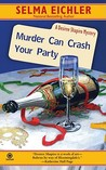 Murder Can Crash Your Party (Desiree Shapiro Mystery #15)