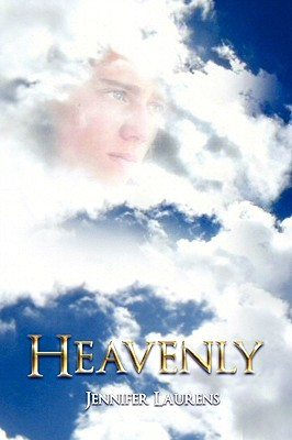 Heavenly by Jennifer Laurens