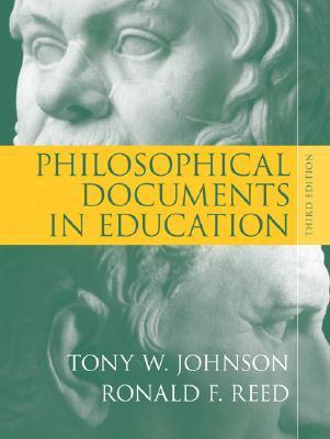 Philosophical Documents in Education by Tony W. Johnson