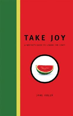 Take Joy by Jane Yolen