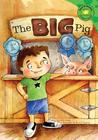 The Big Pig (Read-It! Readers)
