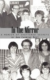 In the Mirror, A Memoir of Shattered Secrets
